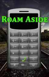 Roam Aside Android Mobile Phone Application
