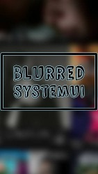Blurred System UI Android Mobile Phone Application