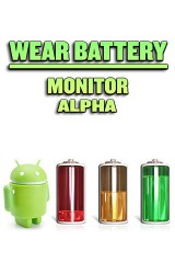 Wear Battery Monitor Alpha Android Mobile Phone Application