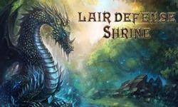 Lair Defense Shrine