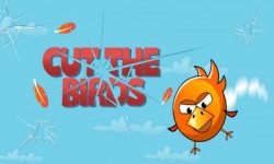 Cut the Birds Android Mobile Phone Game