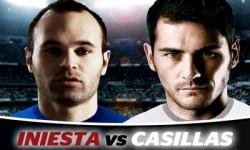 Iniesta VS. Casillas