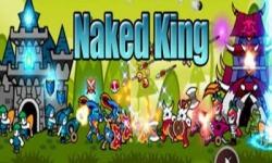 Naked King!