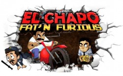 El Chapo: Fat'n Furious! Android Mobile Phone Game