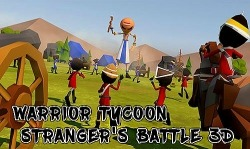 Warrior Tycoon: Stranger's Battle 3D