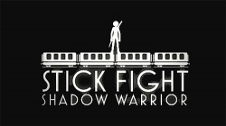 Stick Fight: Shadow Warrior Android Mobile Phone Game