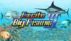Excite Big Fishing 3
