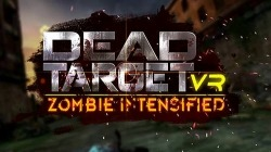 VR Dead Target: Zombie Intensified Android Mobile Phone Game