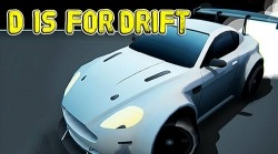 D Is For Drift