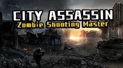City Assassin: Zombie Shooting Master