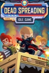 Dead Spreading: Idle Game Android Mobile Phone Game