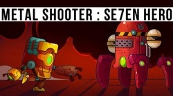 Metal Shooter: Se7en Hero