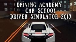 Driving Academy: Car School Driver Simulator 2019