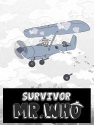 Survivor Mr.Who