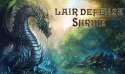 Lair Defense Shrine Android Mobile Phone Game
