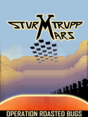 Sturmtrupp Mars - Operation Roasted Bugs Java Mobile Phone Game