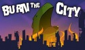 Burn The City Android Mobile Phone Game