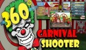 360 Carnival Shooter Android Mobile Phone Game
