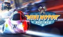 Mini Motor Racing Android Mobile Phone Game
