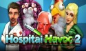 Hospital Havoc 2 Android Mobile Phone Game