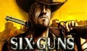Six-Guns Android Mobile Phone Game