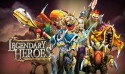 Legendary Heroes Android Mobile Phone Game