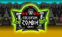 Zombie Coliseum Game for Android Mobile Phone