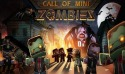 Call of Mini - Zombies Android Mobile Phone Game