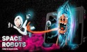 Space Robots Android Mobile Phone Game