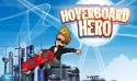 Hoverboard Hero Android Mobile Phone Game