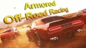 Armored Off-Road Racing Android Mobile Phone Game