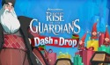 DreamWorks Rise of the Guardians Dash n Drop Android Mobile Phone Game