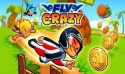 Fly Crazy Android Mobile Phone Game