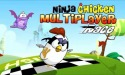 Ninja Chicken Multiplayer Race Android Mobile Phone Game