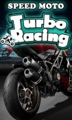 Speed Moto: Turbo Racing Android Mobile Phone Game