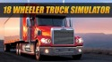 18 Wheeler Truck Simulator Android Mobile Phone Game