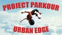 Project Parkour: Urban Edge Android Mobile Phone Game