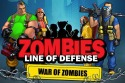 Zombies: Line Of Defense. War Of Zombies Android Mobile Phone Game