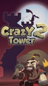 Crazy Tower 2 Android Mobile Phone Game