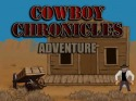 Cowboy Chronicles: Adventure Android Mobile Phone Game