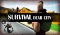 Survival: Dead City Android Mobile Phone Game