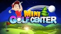 Mini Golf Center Android Mobile Phone Game