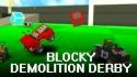 Blocky Demolition Derby Samsung Galaxy Ace Duos S6802 Game