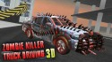 Zombie Killer: Truck Driving 3D Android Mobile Phone Game