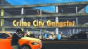 Crime City Gangster Android Mobile Phone Game