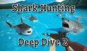 Shark Hunting 3D: Deep Dive 2 QMobile NOIR A2 Classic Game