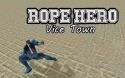 Rope Hero: Vice Town Android Mobile Phone Game