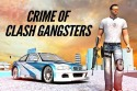 Crime Of Clash Gangsters 3D Android Mobile Phone Game