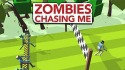 Zombies Chasing Me Android Mobile Phone Game