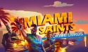 Miami Saints: Crime Lords Android Mobile Phone Game